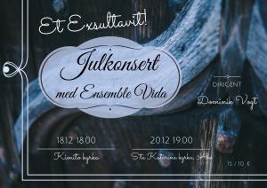 Ensemble Vidas julkonsertsplansch med datumen 18.12. och 20.12. 2016.